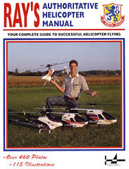 Ray's Authoritative Helicopter Manual